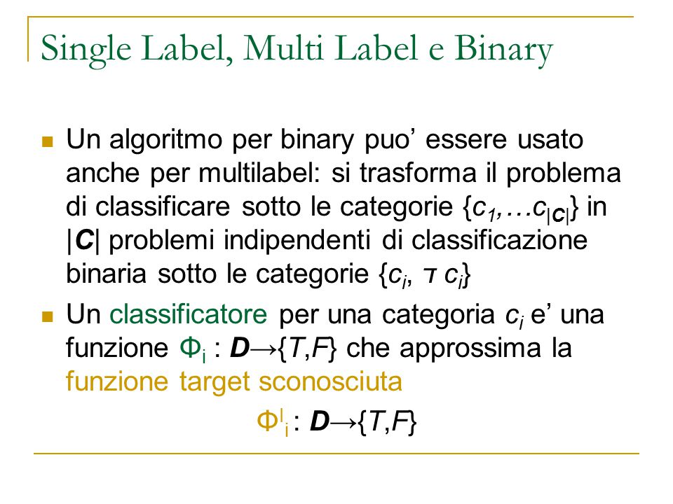 Single Label, Multi Label e Binary