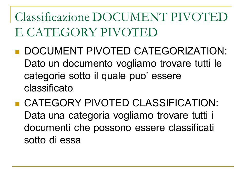 Classificazione DOCUMENT PIVOTED E CATEGORY PIVOTED