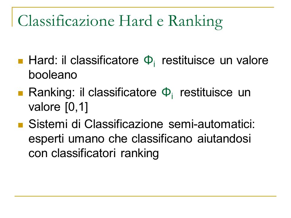 Classificazione Hard e Ranking