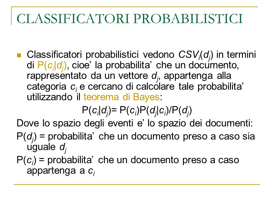 CLASSIFICATORI PROBABILISTICI