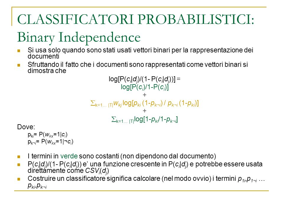 CLASSIFICATORI PROBABILISTICI: Binary Independence