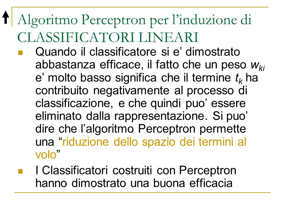 Algoritmo Perceptron per l'induzione di CLASSIFICATORI LINEARI