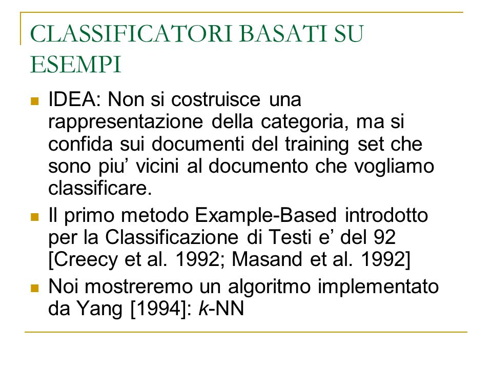 CLASSIFICATORI BASATI SU ESEMPI