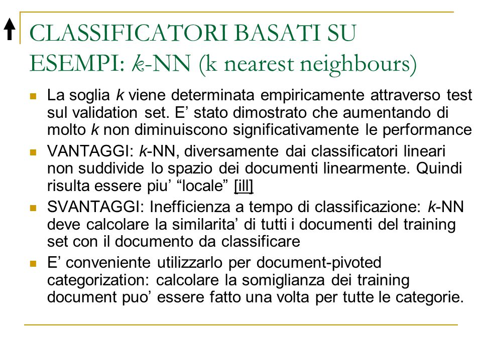 CLASSIFICATORI BASATI SU ESEMPI: k-NN (k nearest neighbours)