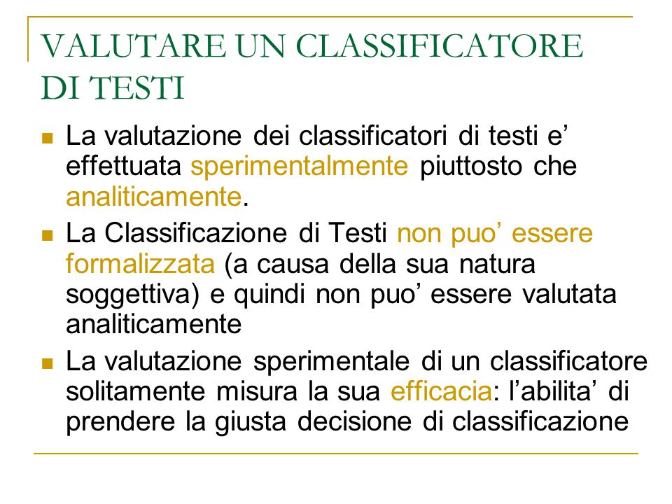 VALUTARE UN CLASSIFICATORE DI TESTI