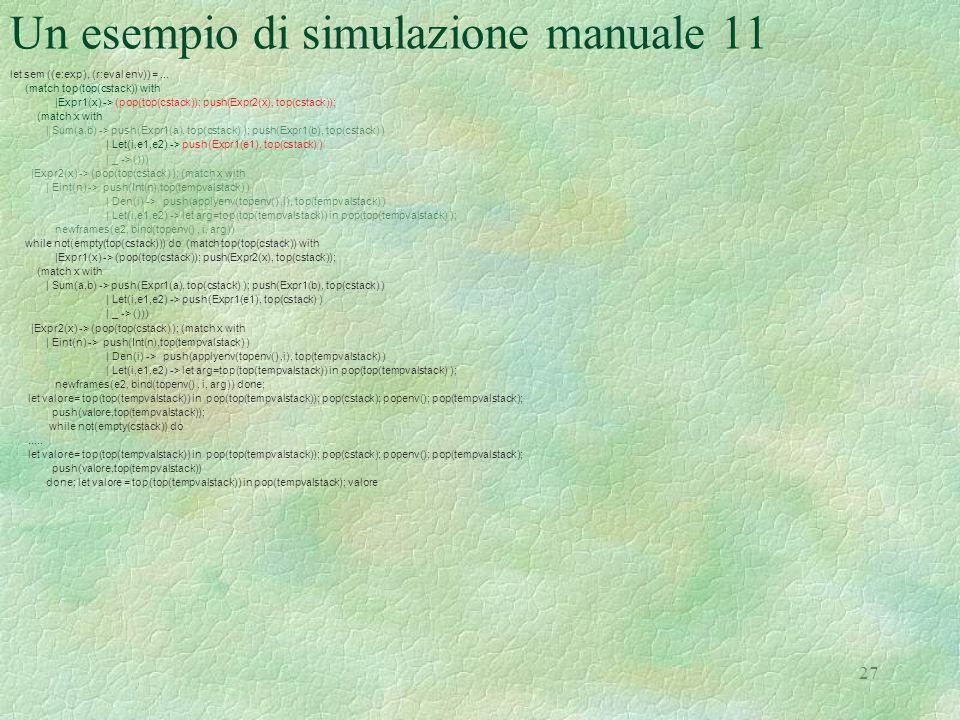 Un esempio di simulazione manuale 11
