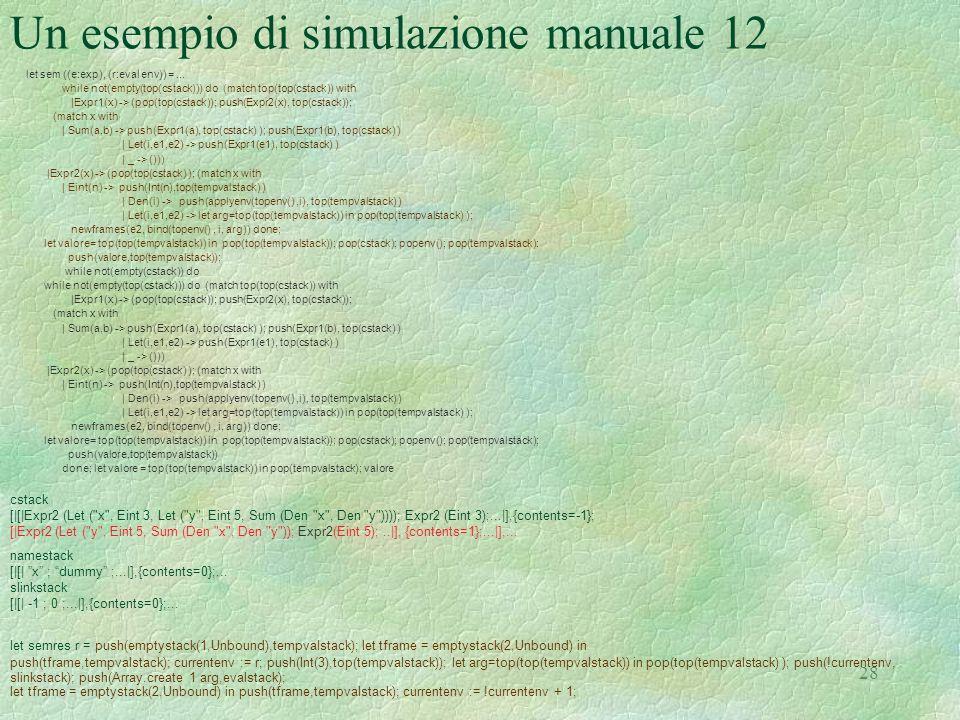 Un esempio di simulazione manuale 12