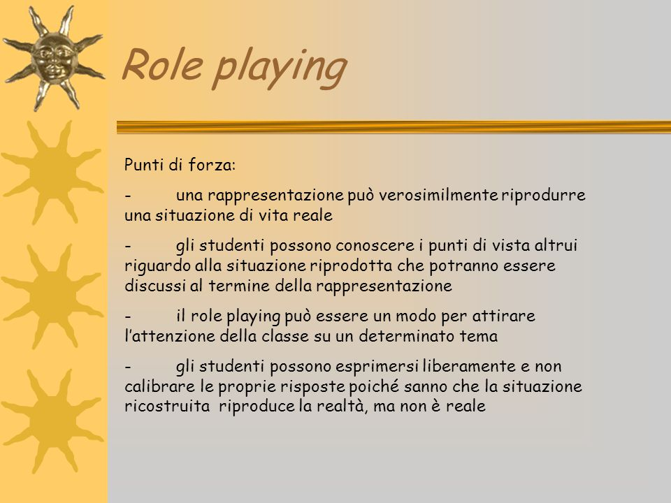 Role playing Punti di forza: