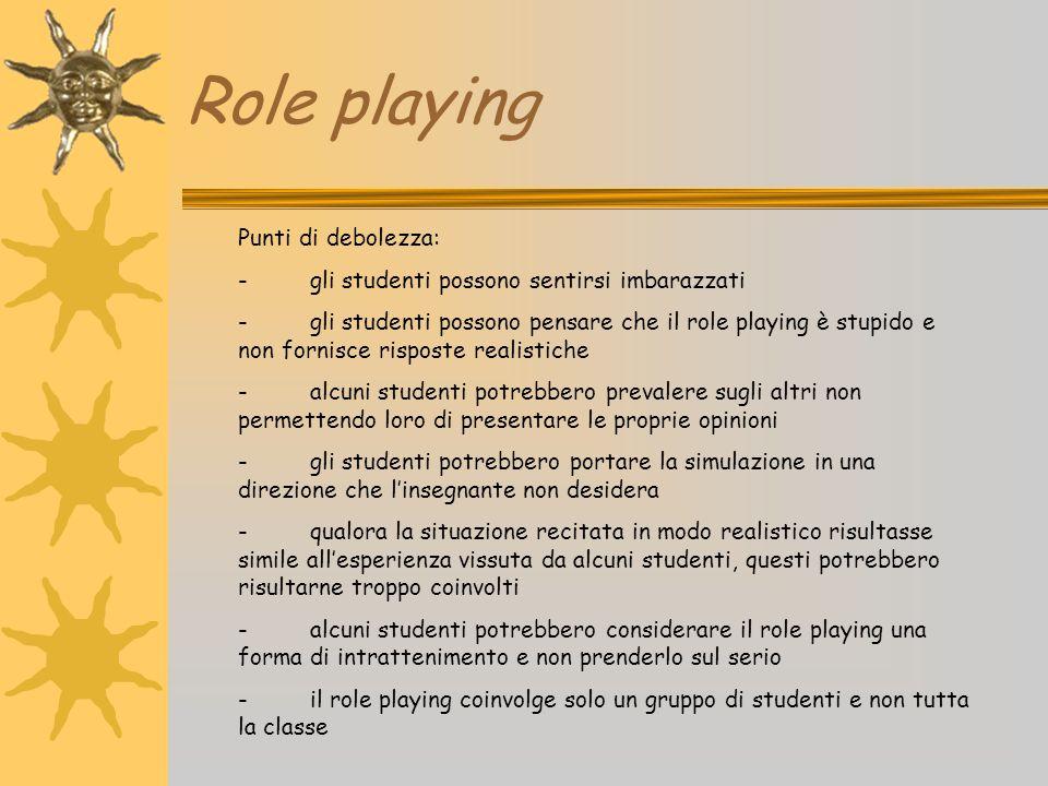 Role playing Punti di debolezza: