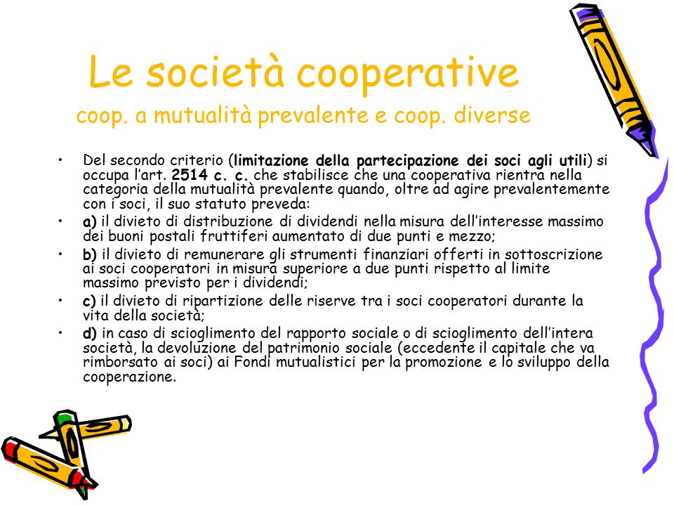 Le società cooperative coop. a mutualità prevalente e coop. diverse