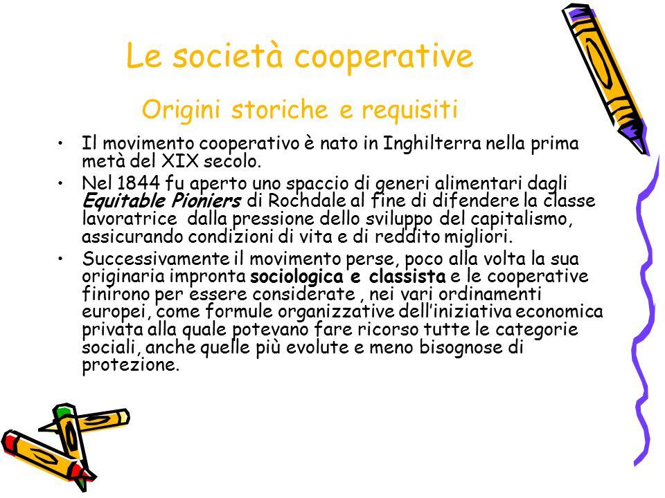 Le società cooperative Origini storiche e requisiti