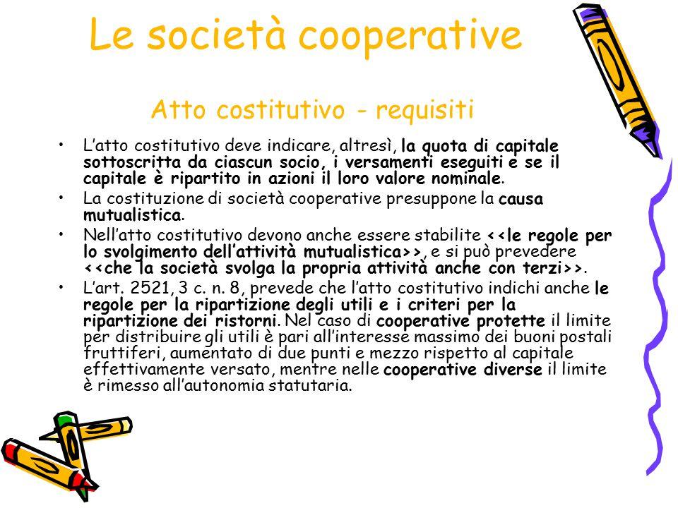 Le società cooperative Atto costitutivo - requisiti