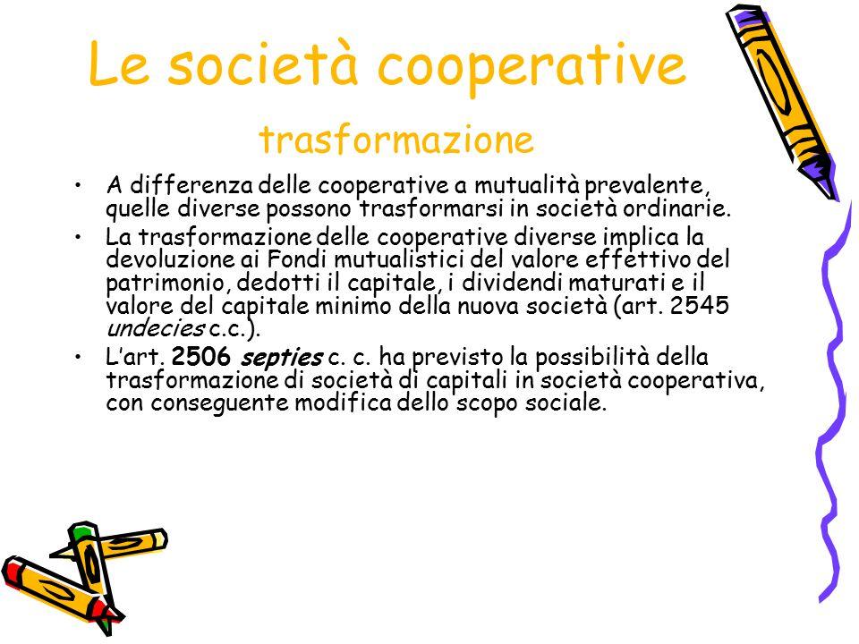 Le società cooperative trasformazione