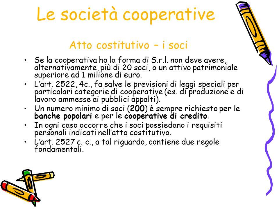 Le società cooperative Atto costitutivo – i soci