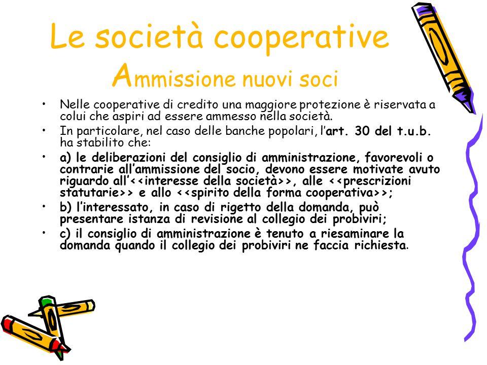 Le società cooperative Ammissione nuovi soci