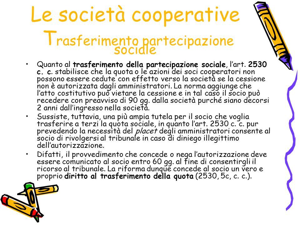 Le società cooperative Trasferimento partecipazione sociale