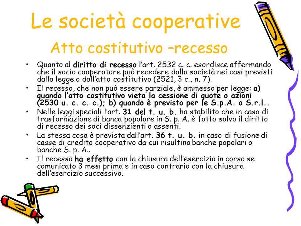 Le società cooperative Atto costitutivo –recesso