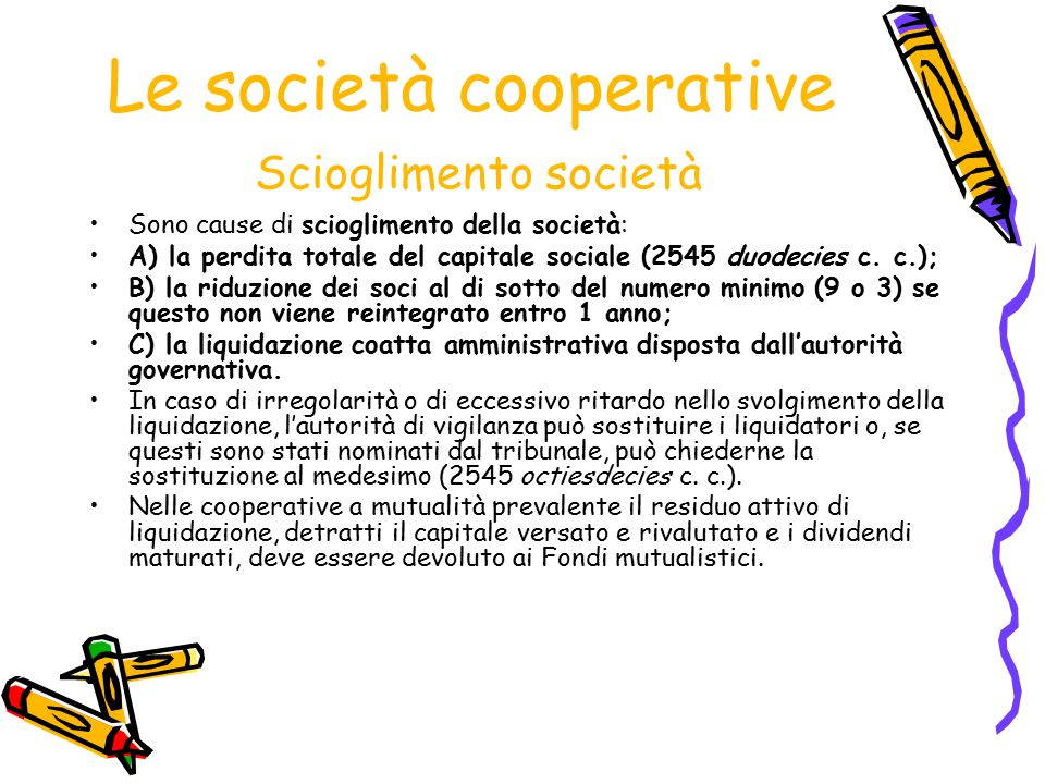 Le società cooperative Scioglimento società