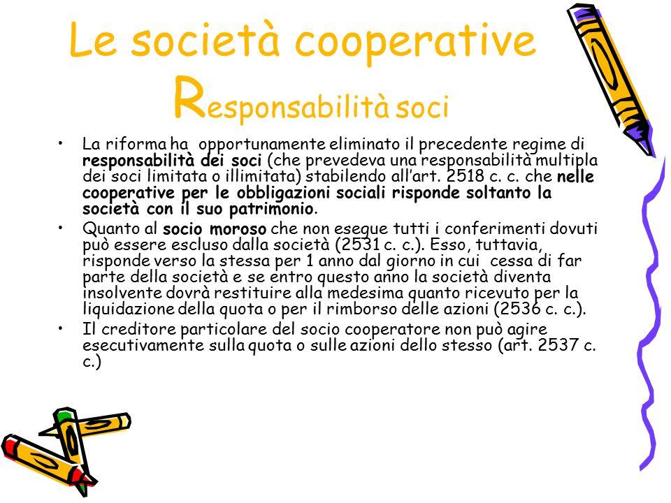 Le società cooperative Responsabilità soci
