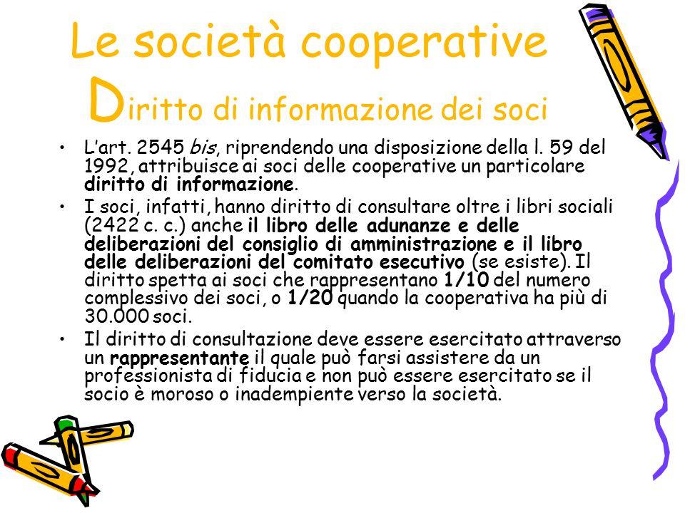 Le società cooperative Diritto di informazione dei soci