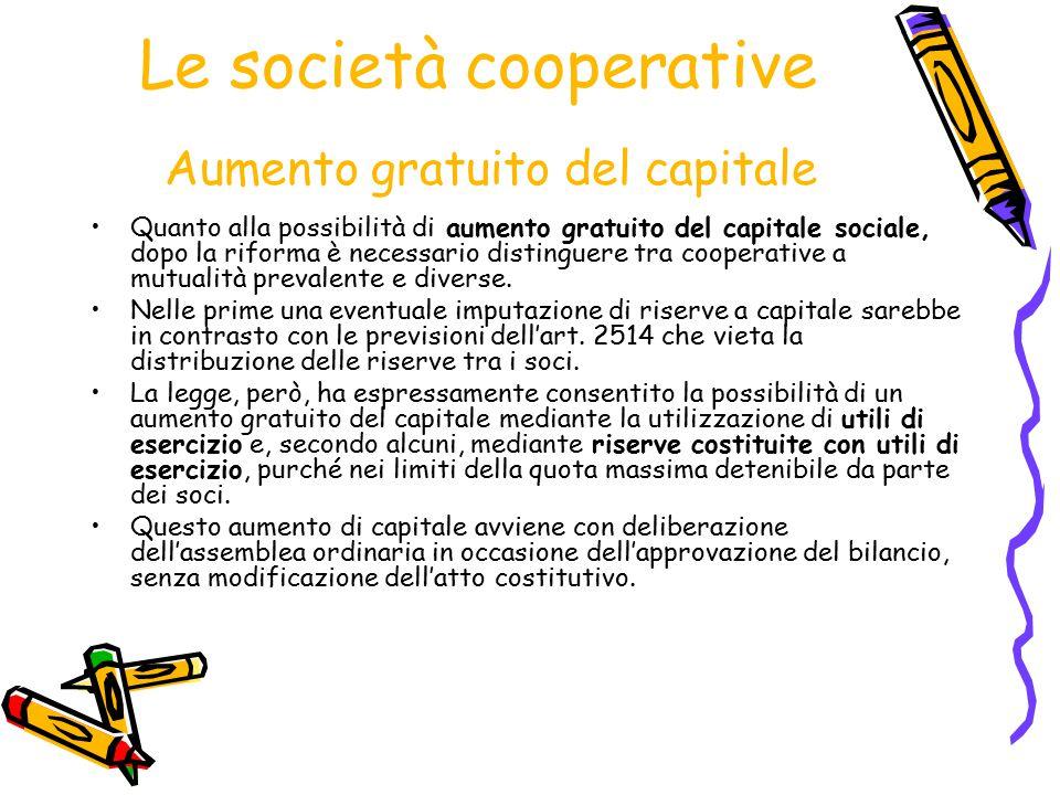 Le società cooperative Aumento gratuito del capitale
