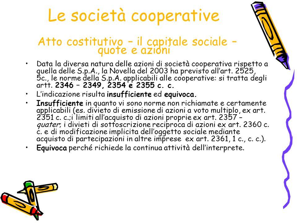 Le società cooperative Atto costitutivo – il capitale sociale – quote e azioni