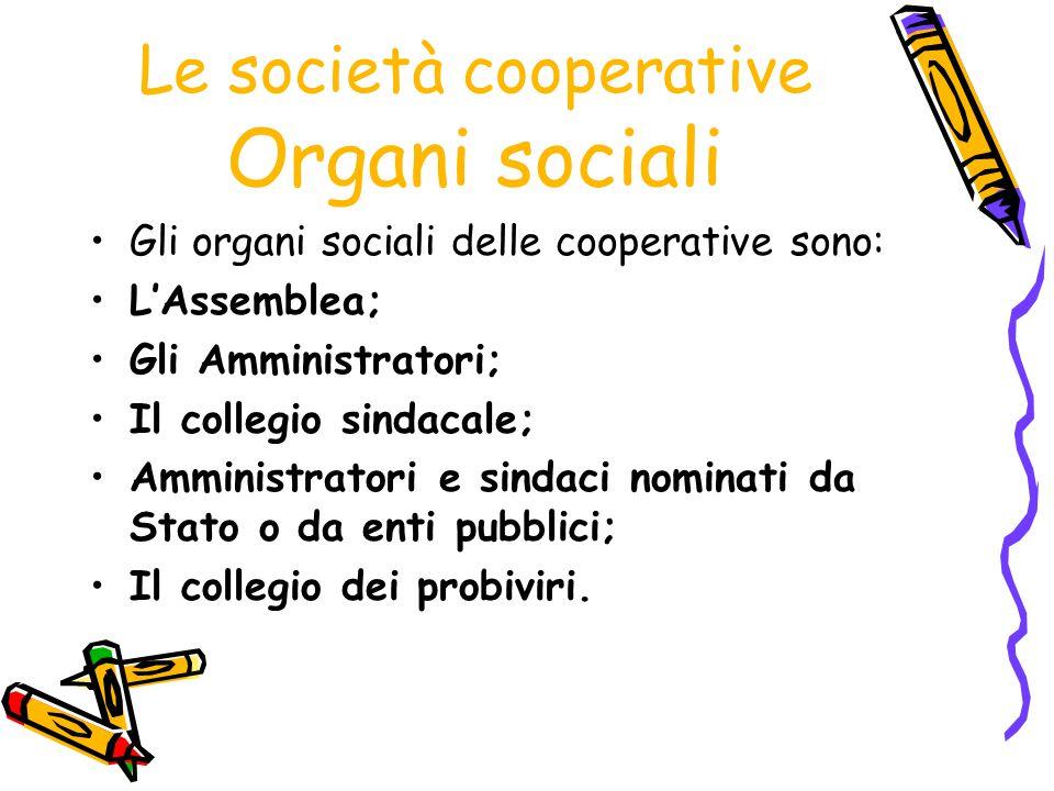 Le società cooperative Organi sociali