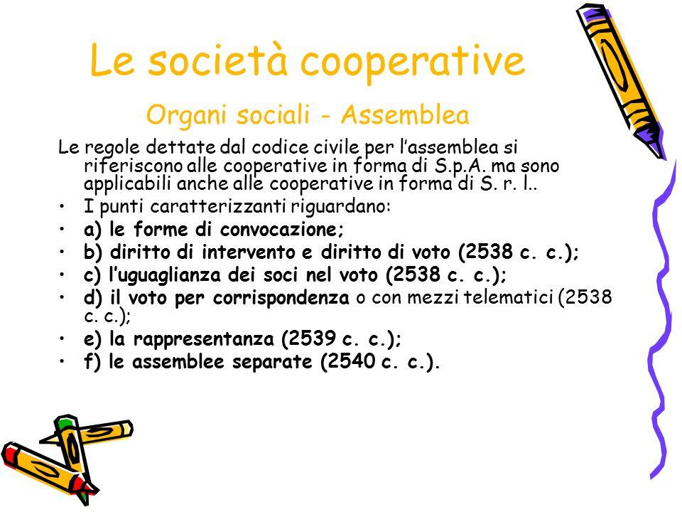 Le società cooperative Organi sociali - Assemblea