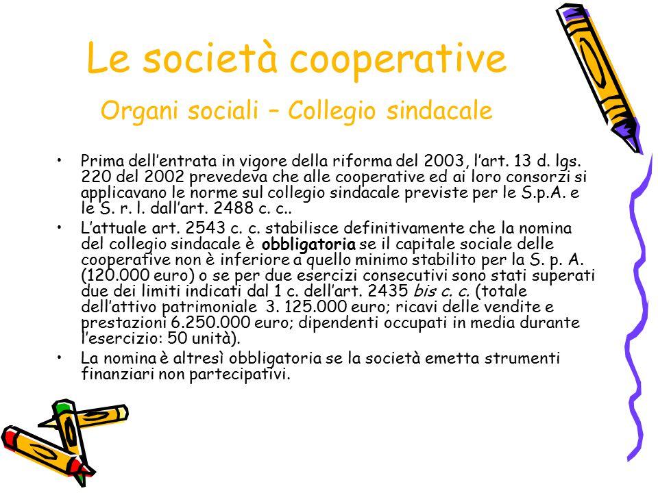 Le società cooperative Organi sociali – Collegio sindacale