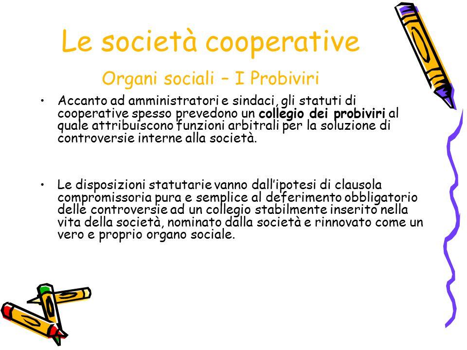 Le società cooperative Organi sociali – I Probiviri