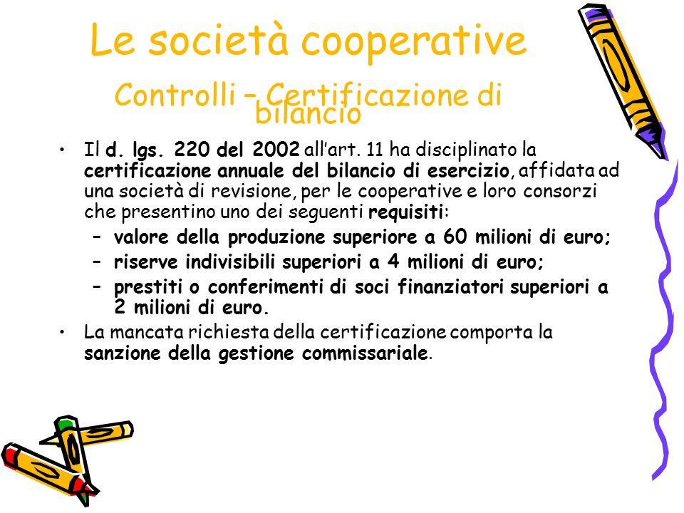 Le società cooperative Controlli – Certificazione di bilancio