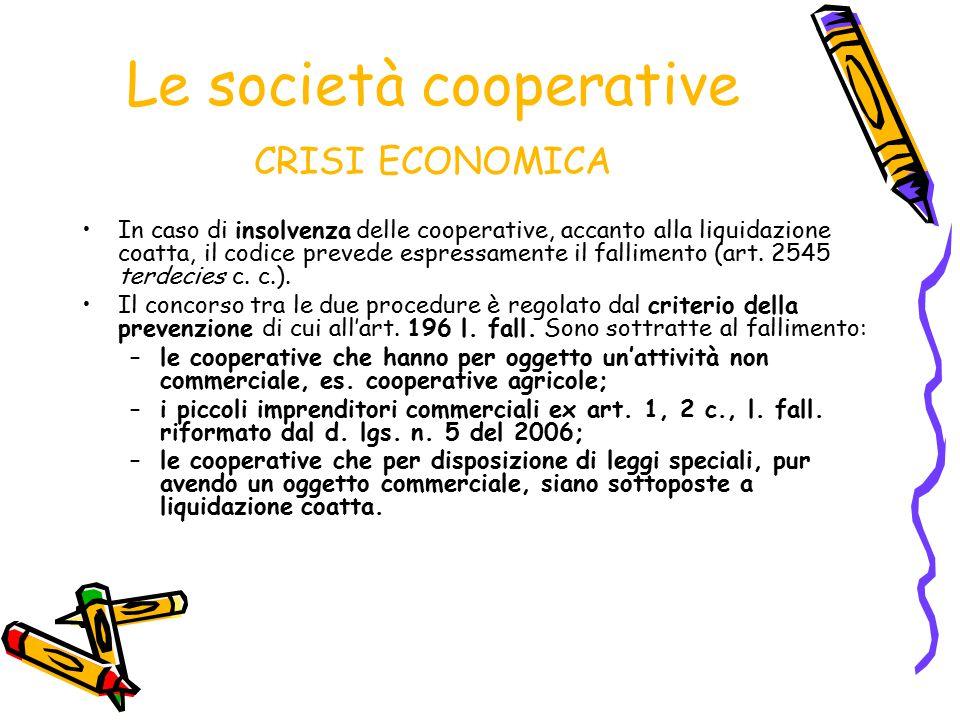 Le società cooperative CRISI ECONOMICA