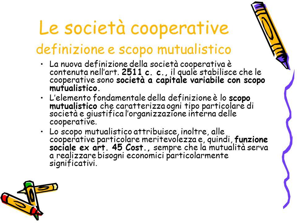 Le società cooperative definizione e scopo mutualistico