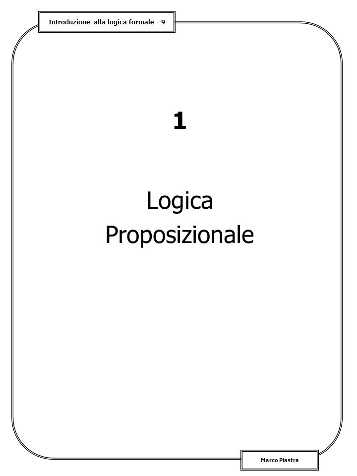 1 Logica Proposizionale