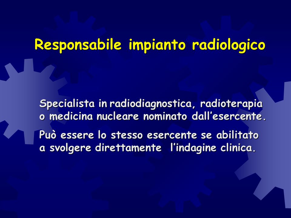 Responsabile impianto radiologico