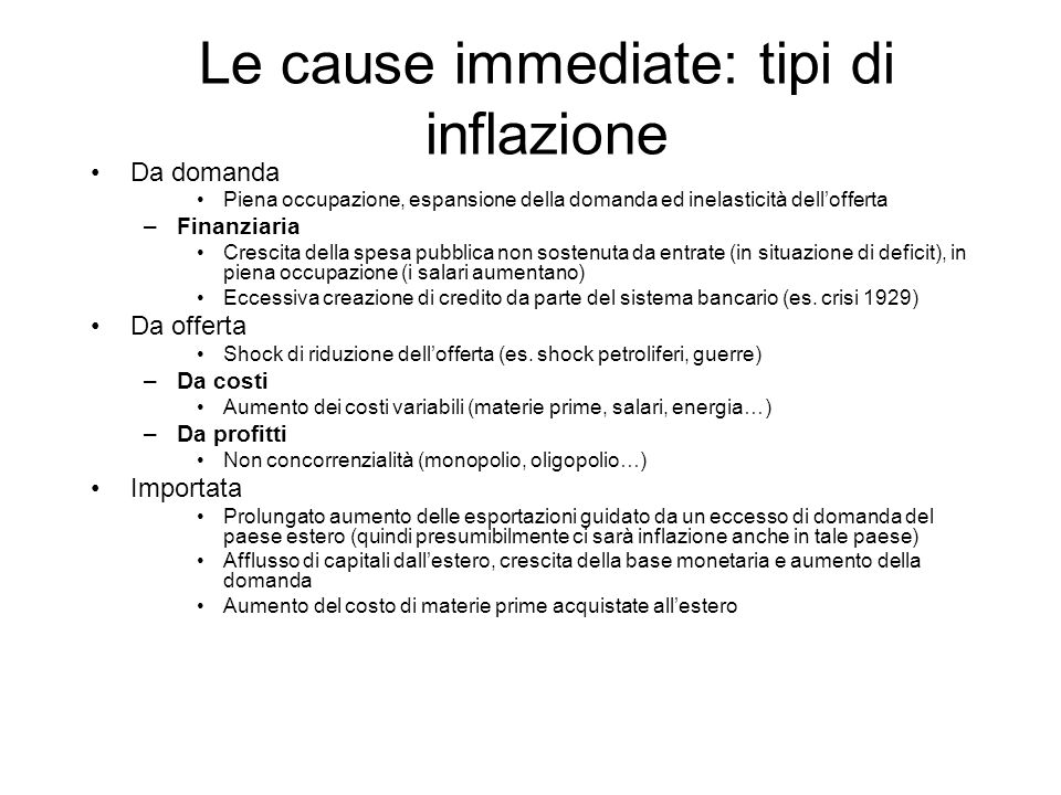 Le cause immediate: tipi di inflazione