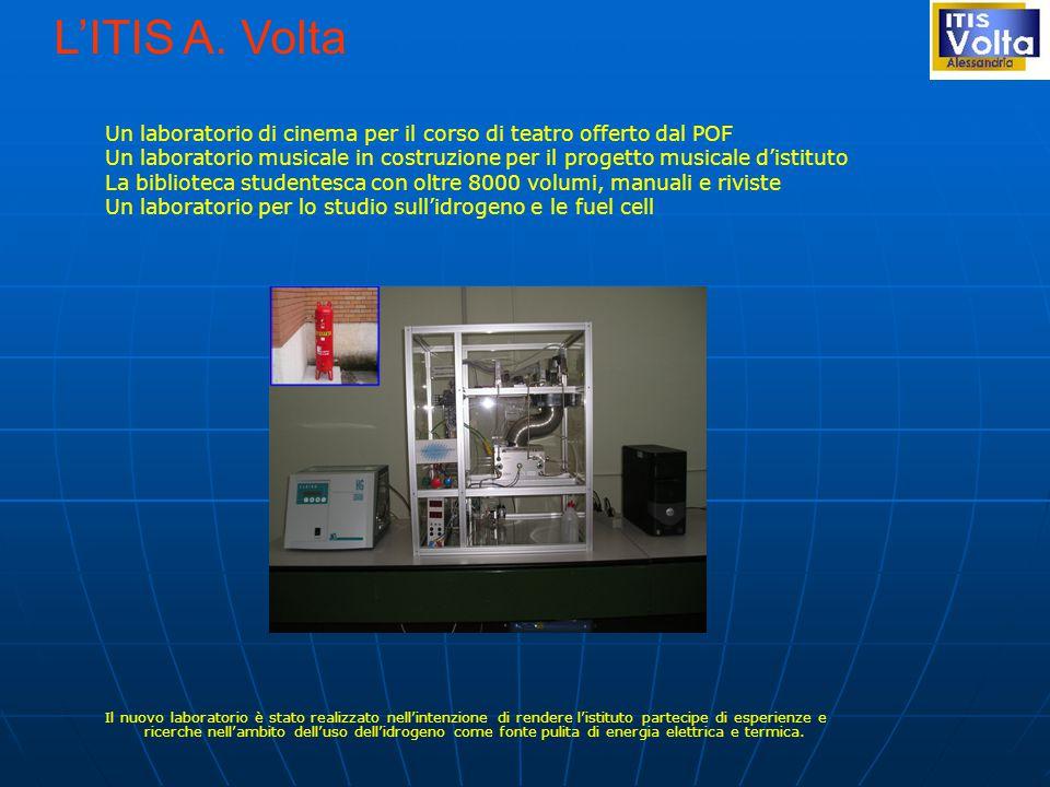 L'ITIS A. Volta Un laboratorio di cinema per il corso di teatro offerto dal POF.