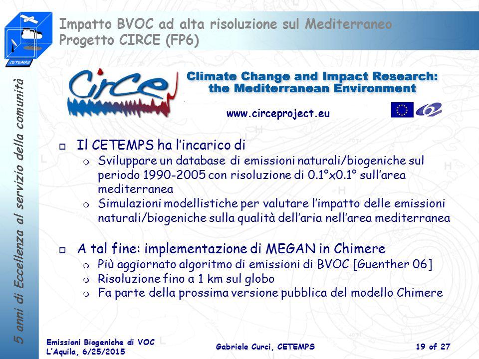 Impatto BVOC ad alta risoluzione sul Mediterraneo Progetto CIRCE (FP6)