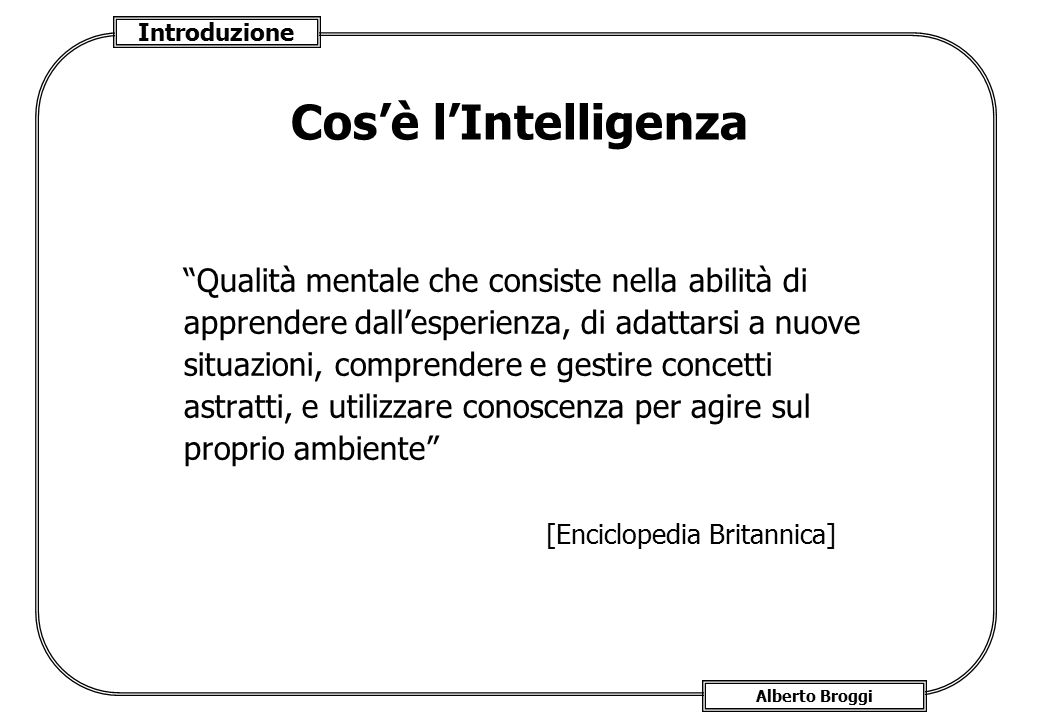 Cos'è l'Intelligenza