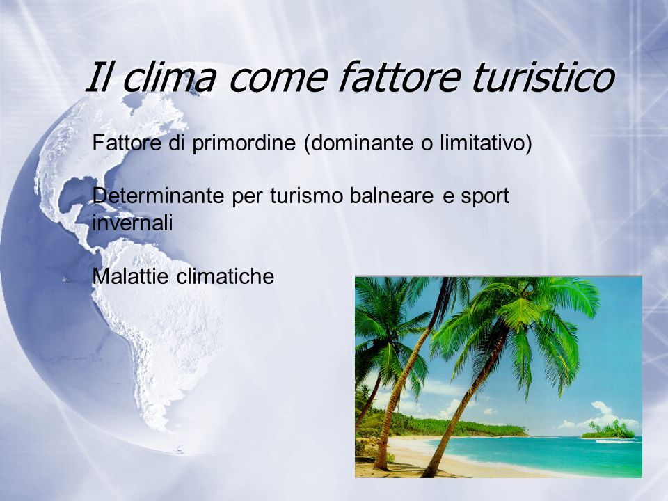 Il clima come fattore turistico