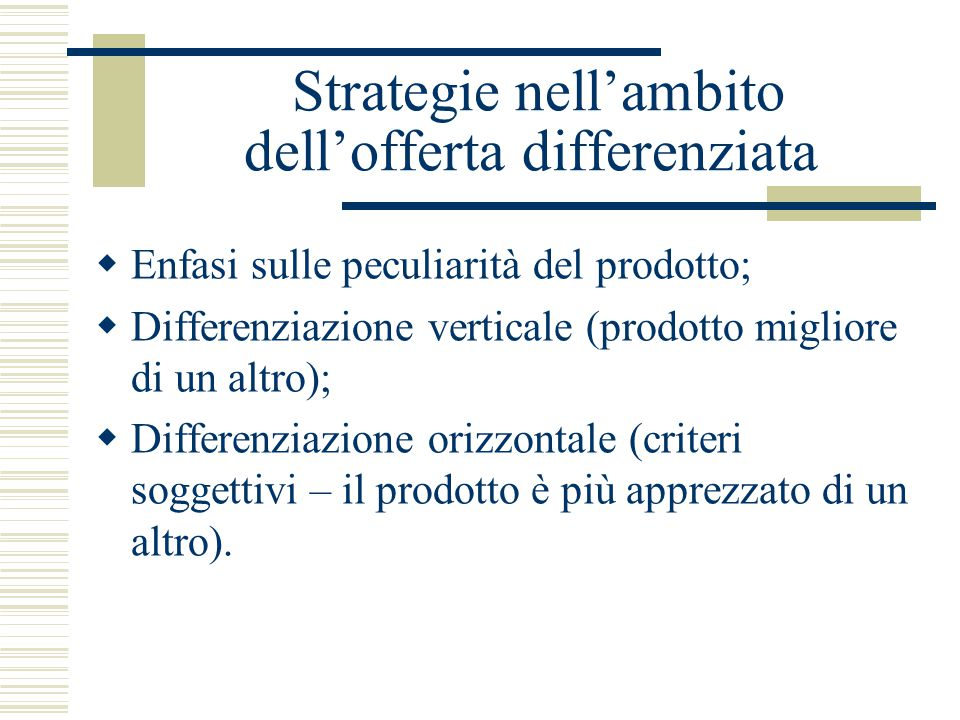Strategie nell'ambito dell'offerta differenziata