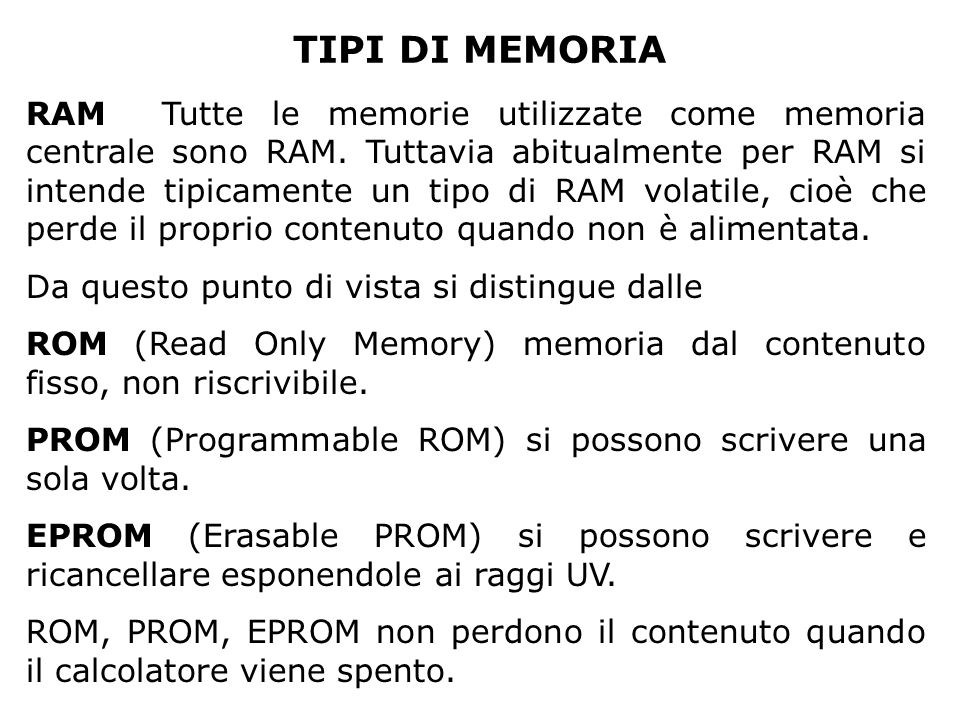 TIPI DI MEMORIA