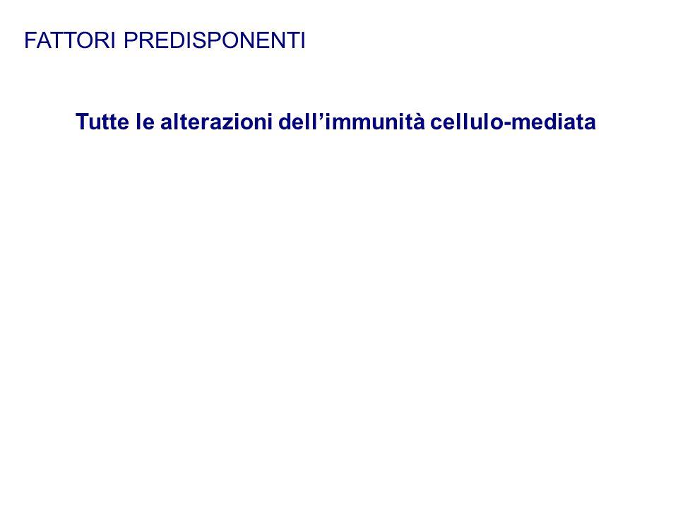 Tutte le alterazioni dell'immunità cellulo-mediata