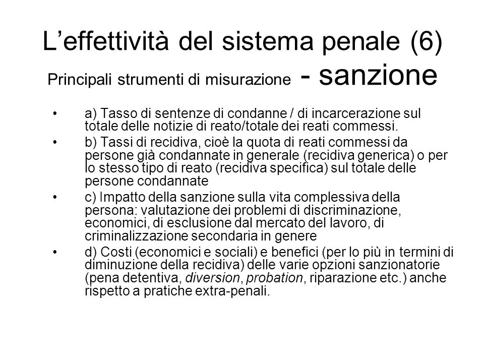 L'effettività del sistema penale (6) Principali strumenti di misurazione - sanzione