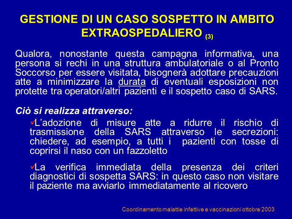 GESTIONE DI UN CASO SOSPETTO IN AMBITO EXTRAOSPEDALIERO (3)