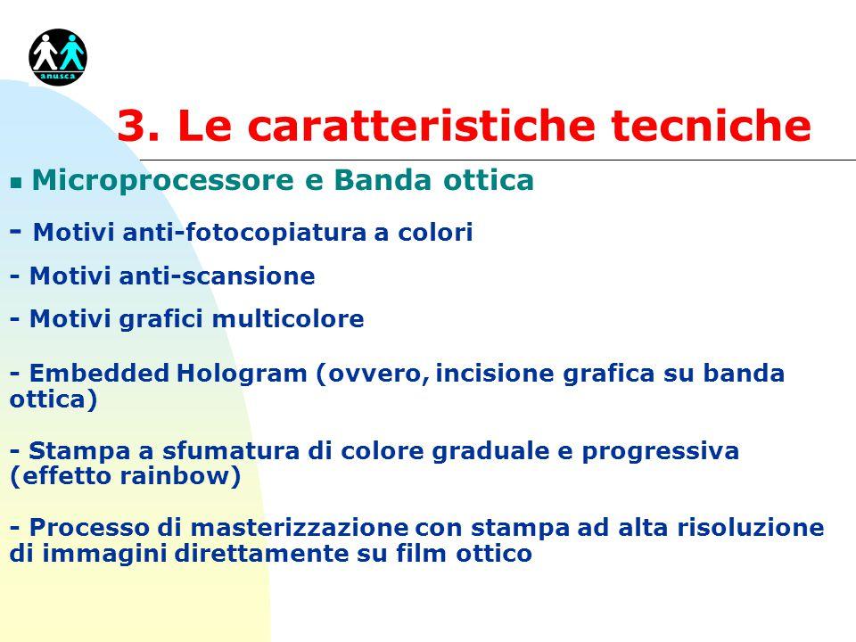 3. Le caratteristiche tecniche
