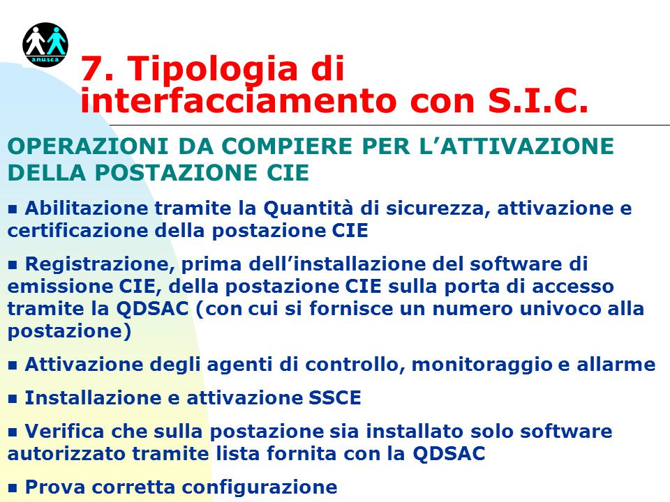 7. Tipologia di interfacciamento con S.I.C.