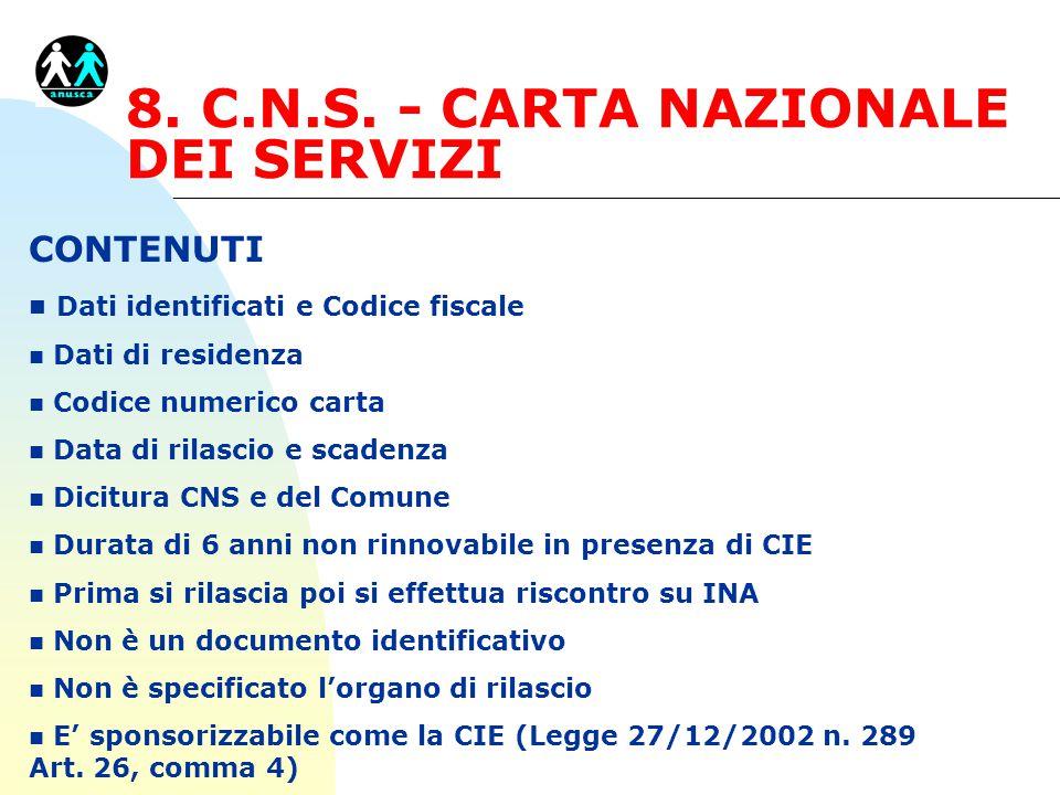 8. C.N.S. - CARTA NAZIONALE DEI SERVIZI