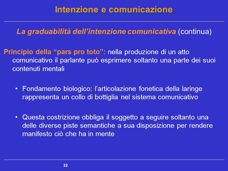 La graduabilità dell'intenzione comunicativa (continua)