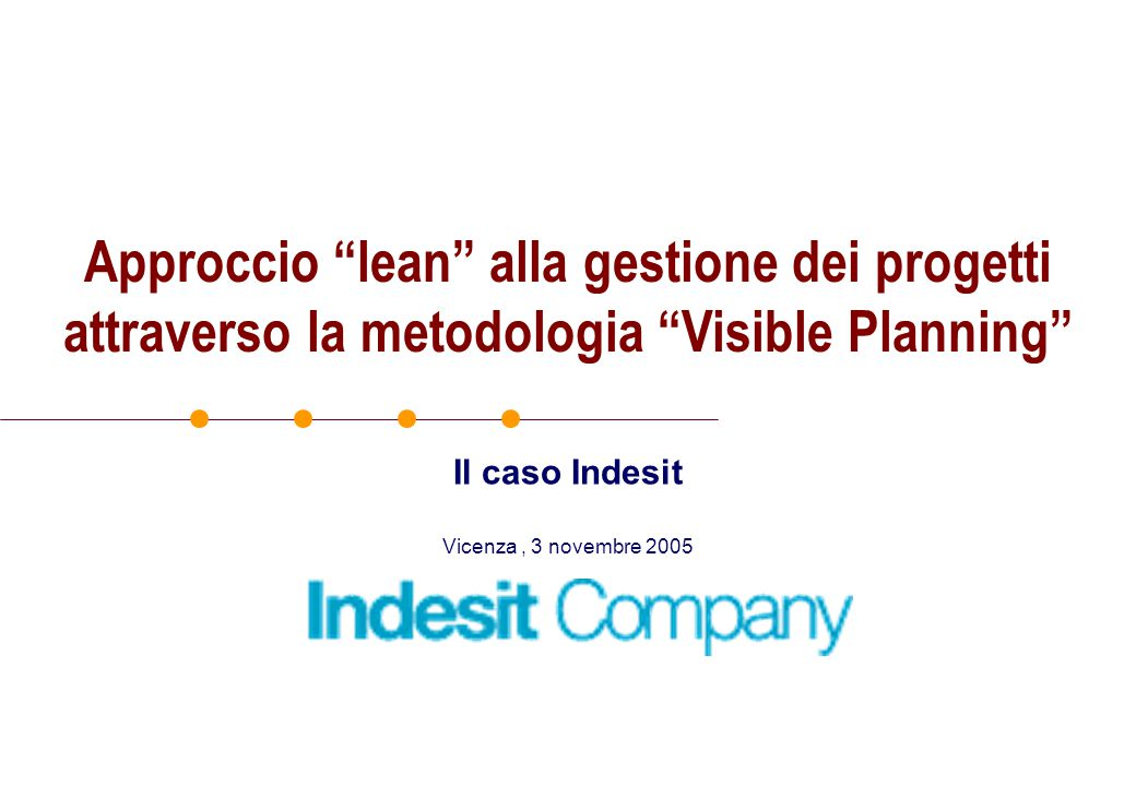 Approccio lean alla gestione dei progetti attraverso la metodologia Visible Planning